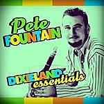 Pete Fountain Dixieland Essentials