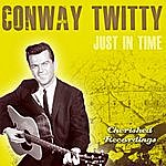 Conway Twitty Just In Time