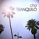 Cho Tranquilo - Single