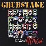 Grubstake Anyhow