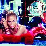 Jennifer Lopez Papi (Remixes)