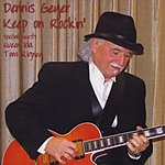 Dennis Geyer Keep On Rockin'