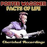 Porter Wagoner Facts Of Life