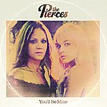 The Pierces You'll Be Mine - Ep