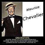 Maurice Chevalier Greatest Hits : Maurice Chevalier