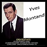 Yves Montand Greatest Hits : Yves Montand