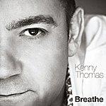 Kenny Thomas Breathe