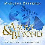 Marlene Dietrich Above & Beyond - Marlene Dietrich - Original Recordings