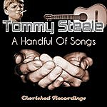 Tommy Steele A Handful Of Songs