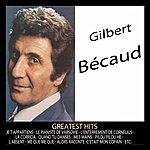Gilbert Bécaud Greatest Hits : Gilbert Bécaud