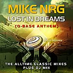 Mike NRG Lost In Dreams (Q-Base Anthem) (The Alltime Classic Mixes)