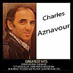Charles Aznavour Greatest Hits : Charles Aznavour