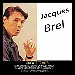 Jacques Brel Greatest Hits : Jacques Brel