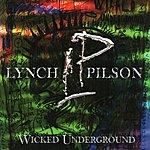 George Lynch Wicked Underground