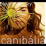 Daniela Mercury Canibalia