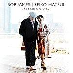 Bob James Bob James & Keiko Matsui