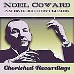 Noël Coward An English Gentleman