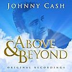 Johnny Cash Above & Beyond - Johnny Cash - Original Recordings