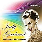 Judy Garland Chasing Rainbows