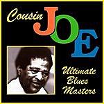 Cousin Joe Ultimate Blues Masters