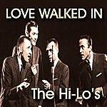 The Hi-Lo's Love Walked In