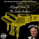 Bill Walker A Gospel Salute To The Statler Brothers