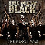 The New Black The King I Was - Ep