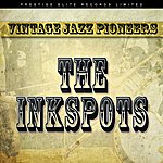 The Ink Spots Vintage Jazz Pioneers - The Inkspots
