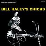 Bill Haley & His Comets Bill Haley's Chicks