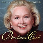 Barbara Cook You Make Me Feel So Young: Live At Feinstein's