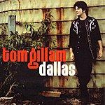 Tom Gillam Dallas