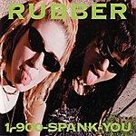 Rubber 1-900-Spank-You