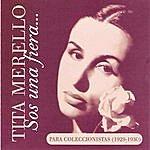 Tita Merello Sos Una Fiera ... - Para Coleccionistas 1929/30
