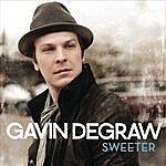 Gavin DeGraw Sweeter