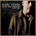 Marc Cohn Join The Parade Live Ep