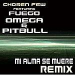 Chosen Few MI Alma Se Muere (Feat. Pitbull) - Single