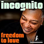 Incognito Freedom To Love