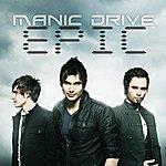 Manic Drive Epic