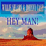 Willie Nelson Hey Man!