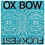 Oxbow Fuckfest - Ep