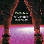 D.C. & Co. Somethin's Happenin'