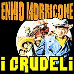 Ennio Morricone I Crudeli: I Crudeli (Soundtrack)