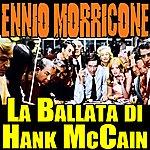 Ennio Morricone Gli Intoccabili: La Ballata DI Hank Mccain (Soundtrack)