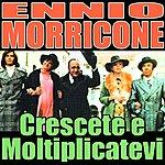Ennio Morricone Crescete E Moltiplicatevi: Scena D'amore 1 (Soundtrack)
