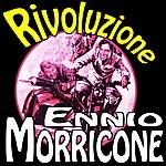Ennio Morricone Che C'entriamo Noi Con La Rivoluzione: Rivoluzione (Soundtrack)