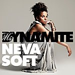 Ms. Dynamite Neva Soft (North Base Remix)