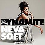 Ms. Dynamite Neva Soft (Redlight Remix)