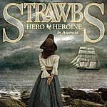 The Strawbs Hero & Heroine In Ascencia