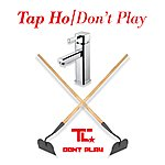 TC Tap Ho / Don't Play