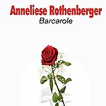 Anneliese Rothenberger Barcarole